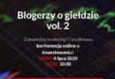 Konferencja online – Blogerzy o giełdzie vol. 2